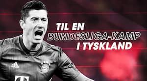 VILD præmie: Vind en Bundesliga-rejse for dig og to venner