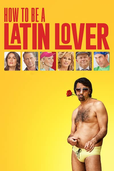 how-to-be-a-latin-lover-2017