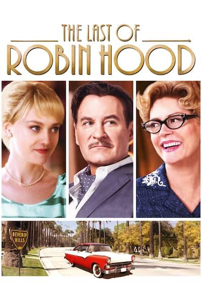 last-of-robin-hood-the-2013