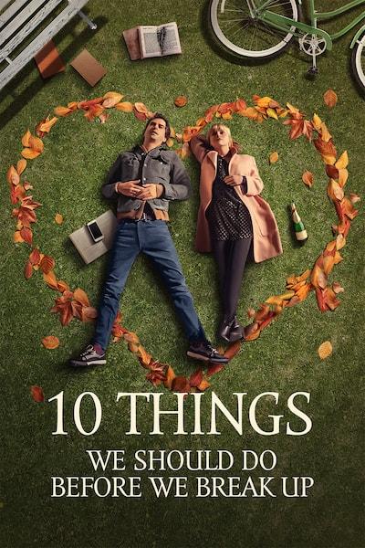 10-things-we-should-do-before-we-break-up-2020