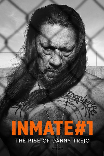 inmate-1-the-rise-of-danny-trejo-2019