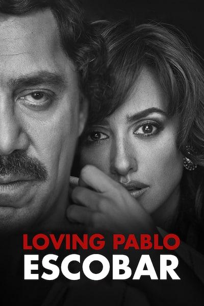 loving-pablo-escobar-2017