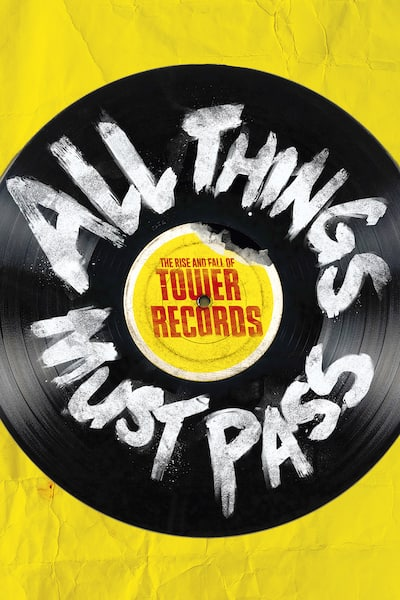 all-things-must-pass-the-rise-and-fall-of-tower-records-2015
