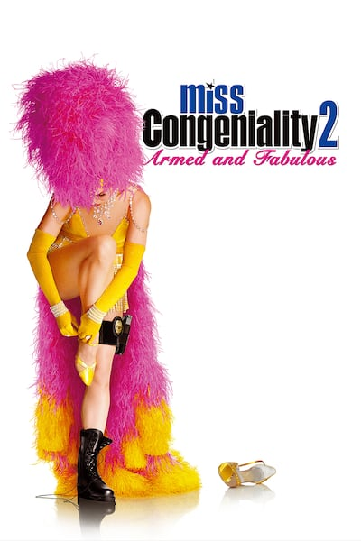 miss-congeniality-2-armed-and-fabulous-2005