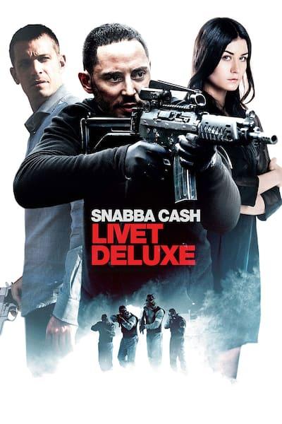 snabba-cash-livet-deluxe-2013