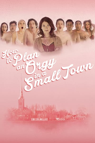 how-to-plan-an-orgy-in-a-small-town-2015