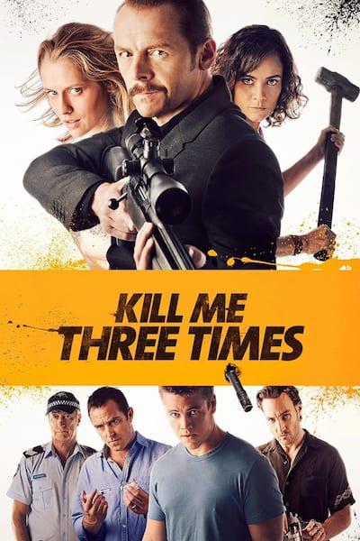 kill-me-three-times-2014