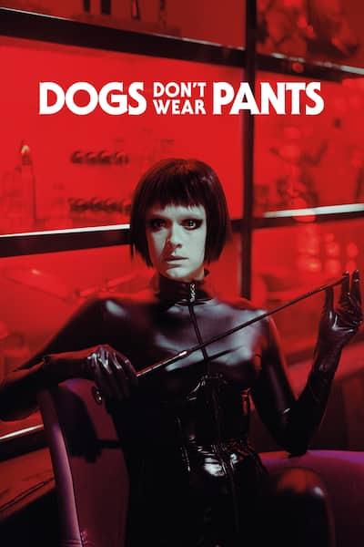 dogs-dont-wear-pants-2019