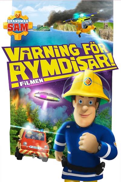 brandman-sam-varning-for-rymdisar-filmen-2016