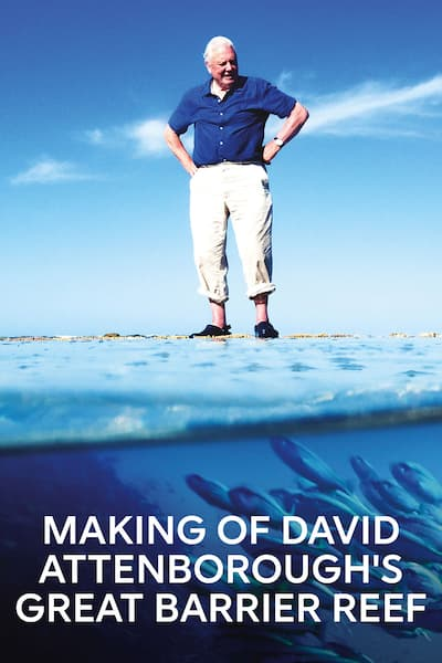 the-making-of-david-attenboroughs-great-barrier-reef-2015