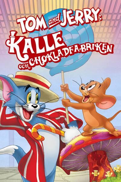tom-and-jerry-kalle-och-chokladfabriken-2017