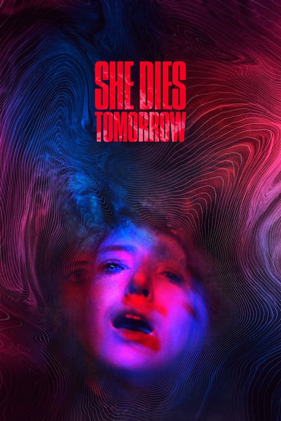 she-dies-tomorrow-2020