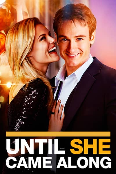 until-she-came-along-2012