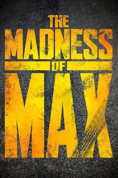 the-madness-of-max-2015