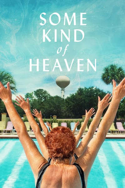 some-kind-of-heaven-2020