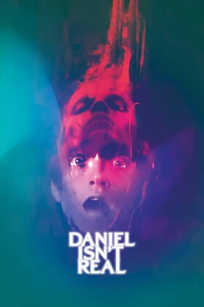 daniel-isnt-real-2019