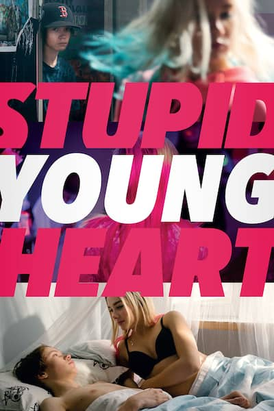 stupid-young-heart-2018