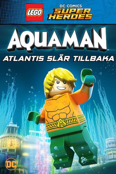 lego-dc-super-heroes-aquaman-atlantis-slar-tillbaka-2018