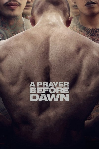 a-prayer-before-dawn-2017