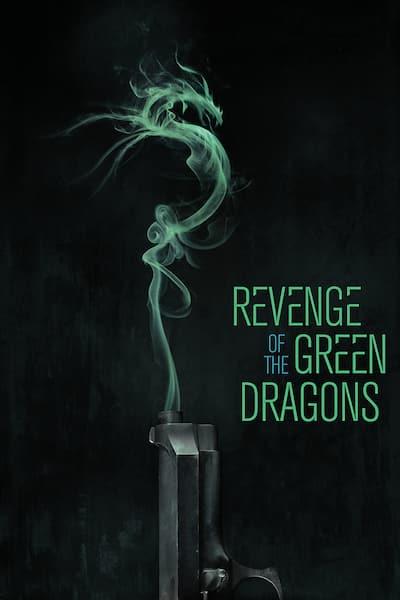 revenge-of-the-green-dragons-2014