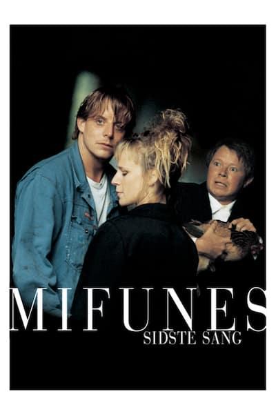 mifunes-sidste-sang-1999