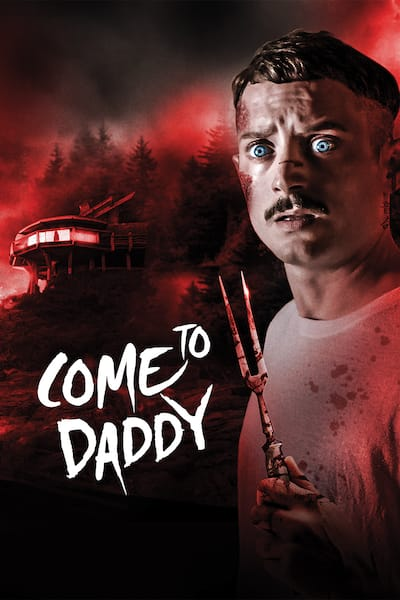 come-to-daddy-2019