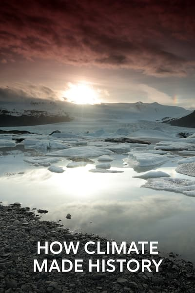 how-climate-made-history