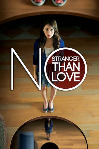 no-stranger-than-love-2015