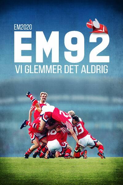 em-92-vi-glemmer-det-aldrig