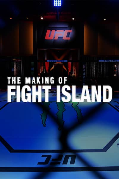 making-of-fight-island-the