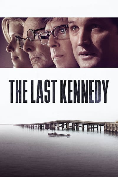 the-last-kennedy-2017