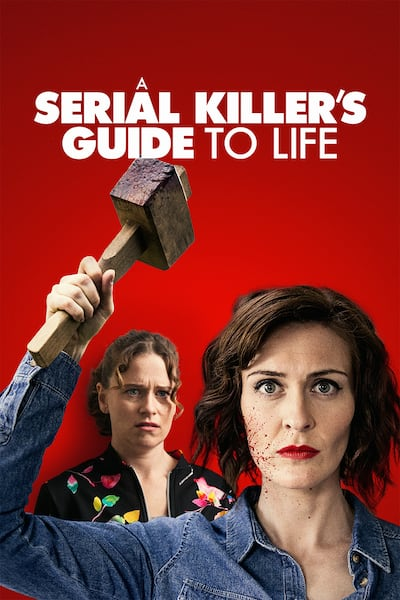 a-serial-killers-guide-to-life-2019